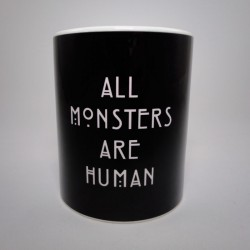 Taza All Monsters Are Human